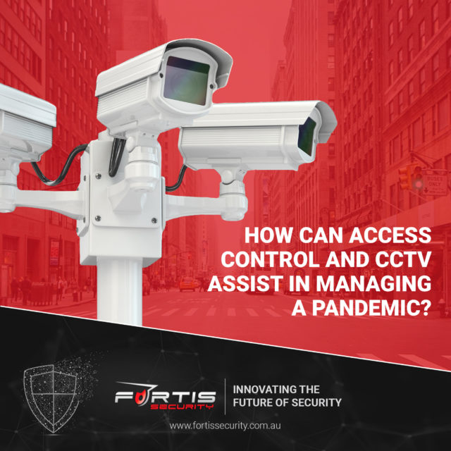How can Access control & CCTV assist in managing a pandemic?